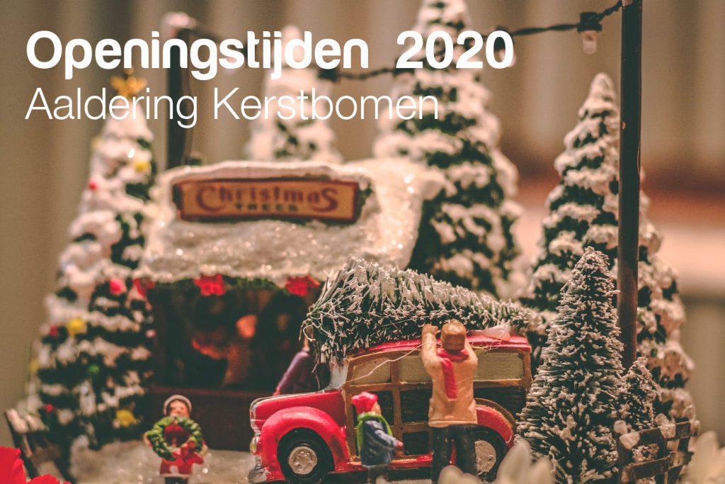 openingstijden van aandring kerstbomen november en december 2020.